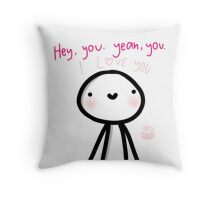 Hey I Love You Throw Pillow
