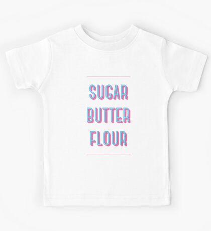 Sugar Butter Flour   Waitress Kids Tee
