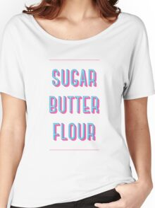 Sugar Butter Flour | Waitress Women's Relaxed Fit T-Shirt