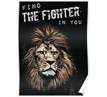 Find The Fighter In You (Lion Motivation) Poster