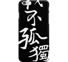 I'm not lonely  iPhone Case/Skin