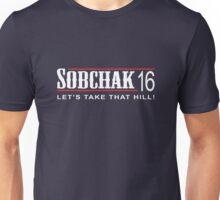 Sobchak for Prez - Take That Hill Unisex T-Shirt