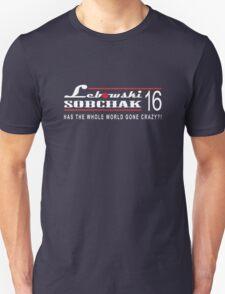 Lebowski for Prez - Crazy Unisex T-Shirt