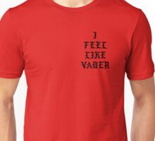 I FEEL LIKE VADER T-SHIRT  Unisex T-Shirt