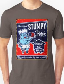 """STUMPY PETE'S"" House of Ham Advertising Print Unisex T-Shirt"