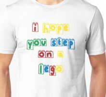 Step on a lego Unisex T-Shirt