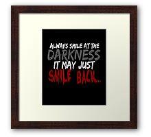 Smile... Framed Print