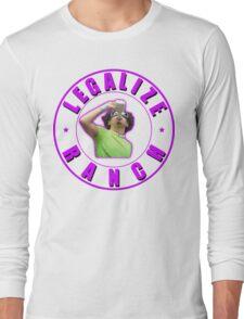 Legalize Ranch Version 2 Long Sleeve T-Shirt
