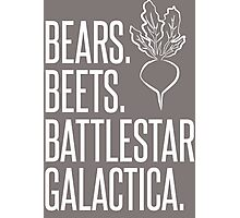 Bears Beets Battlestar Galactica Photographic Print