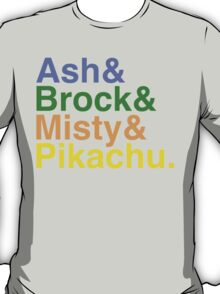 Ash & Brock & Misty & Pikachu. T-Shirt