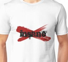 Insane Unisex T-Shirt