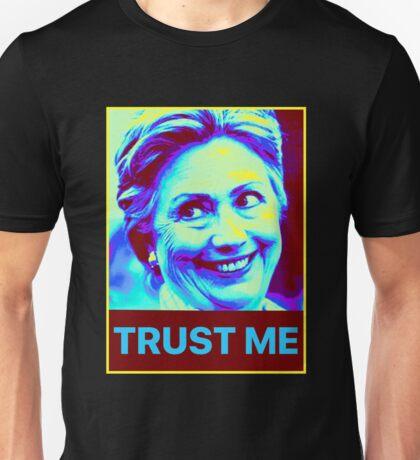 Trust Hillary Clinton Unisex T-Shirt