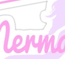 Certified Mermaid Sticker