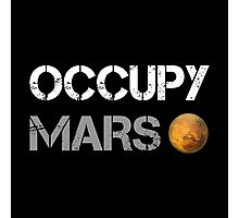 Occupy Mars Shirt Photographic Print