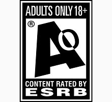 Rated AO for Adults Only ESRB Unisex T-Shirt