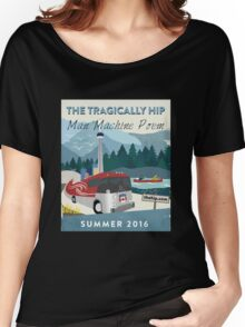 tragically hip Women's Relaxed Fit T-Shirt
