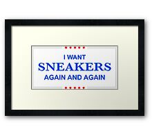 I Want Sneakers Again and Again Framed Print