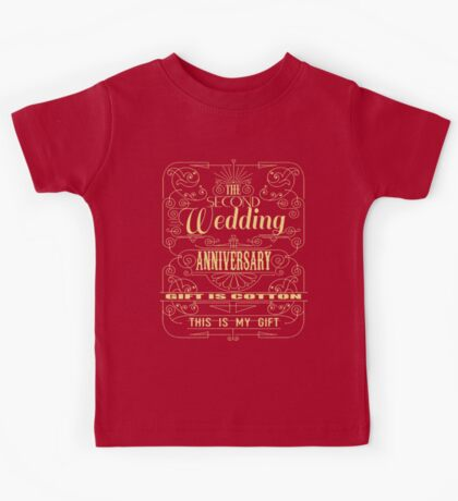 The Second Wedding Anniversary Gift Is Cotton For Him & Her Kids Tee