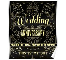 The Second Wedding Anniversary Gift Is Cotton For Him & Her Poster