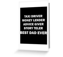 Taxi Driver Best Dad Ever Greeting Card