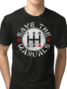 Save The Manuals Tri-blend T-Shirt