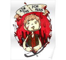 Aim for the Head Poster