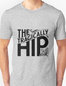 The Tragically Hip Unisex T-Shirt