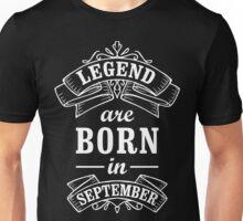 Legends Born in September Unisex T-Shirt