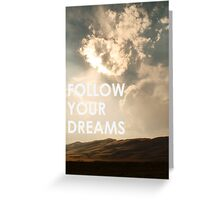 No dream is too big Greeting Card