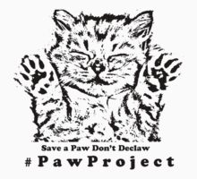 Kiss The Paws  by PawProject