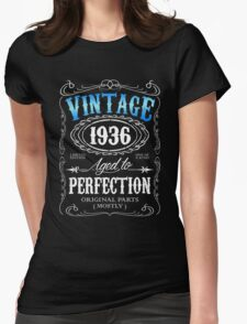 Vintage 1936 aged to perfection 80th birthday gift for men 1936 birthday Womens Fitted T-Shirt