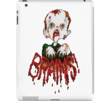 BRAINS!!! iPad Case/Skin