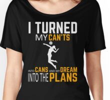 Volleyball - My dream into the plans Women's Relaxed Fit T-Shirt