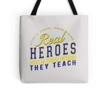 Teacher is real super Heroes Tote Bag