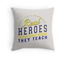 Teacher is real super Heroes Throw Pillow
