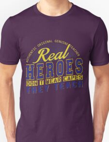 Teacher is real super Heroes Unisex T-Shirt