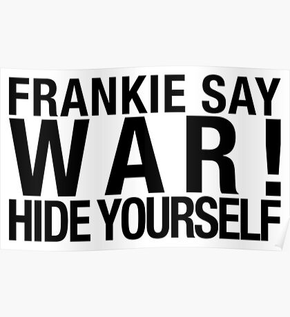 80's  Tribute - Frankie Say WAR! Poster