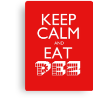 Keep Calm and Eat PEZ Canvas Print