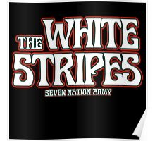 The white stripes - seven nation army Poster