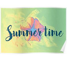 Summer time typographical background with colorful flower. Poster