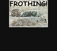 Froth Driving Unisex T-Shirt