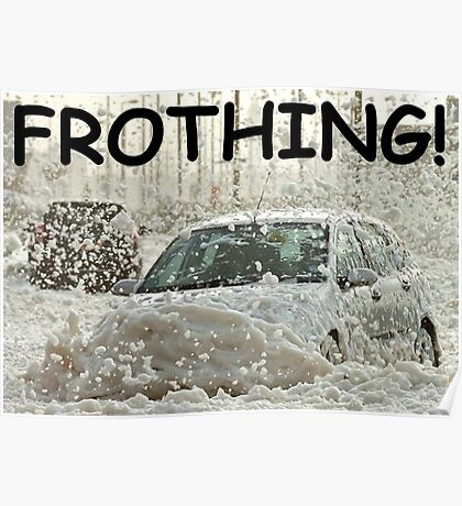 Froth Driving Poster