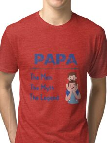 Happy PaPa and Son - The Man The Myth The Legend - White - Funny Tri-blend T-Shirt