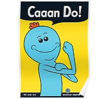 Meeseeks can do! Poster