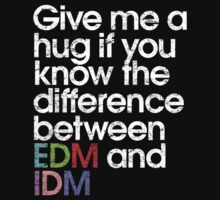 Give Me A Hug If You Know The Difference Between EDM and IDM by DropBass