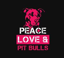 Peace Love and Pit Bulls shirt Awesome Pitbull Lover Tee Gift for Dog Owners Pit Bull T-Shirt Unisex T-Shirt