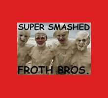 SUPER SMASHED FROTH BROS. Unisex T-Shirt