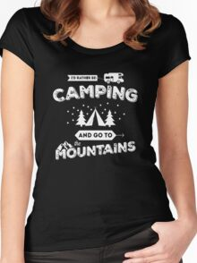 I'd Rather Be Camping Women's Fitted Scoop T-Shirt