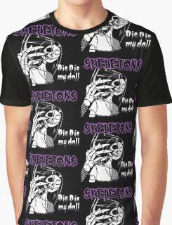 Die die my doll Graphic T-Shirt