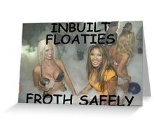 FROTHING Floaties Greeting Card